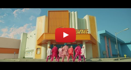 Youtube post by ibighit: BTS (방탄소년단) '작은 것들을 위한 시 (Boy With Luv) feat. Halsey' Official MV