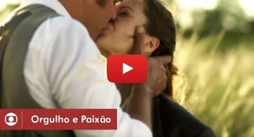 Youtube post by Globo: Orgulho e Paixão  o amor entre Elisabeta e Darcy