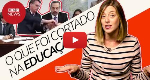 YouTube post de BBC News Brasil: Cortes em universidades  o que já é verdade e o que ainda é ameaça
