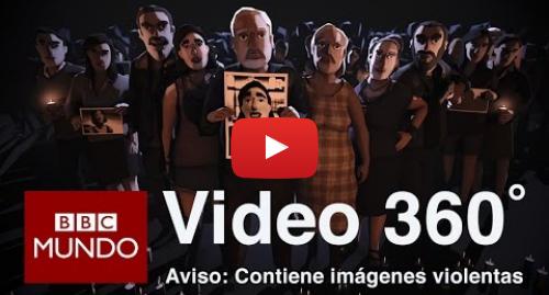 Publicación de Youtube por BBC News Mundo: Cómo es ser traficada como esclava sexual en México (VR 360 GRADOS) - BBC Mundo