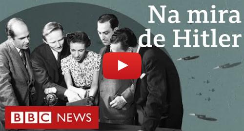 YouTube post de BBC News Brasil: Os brasileiros que viveram a 2ª guerra mundial em Londres