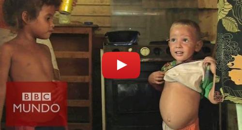Publicación de Youtube por BBC News Mundo: La crisis del hambre en Venezuela - DOCUMENTAL BBC MUNDO