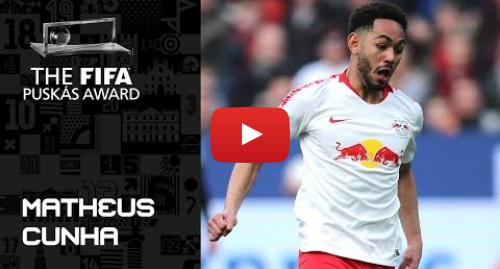 Publicación de Youtube por FIFATV: FIFA PUSKAS AWARD 2019 NOMINEE  Matheus Cunha
