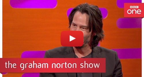 Youtube post by BBC: Keanu Reeves talks about Bill and Ted 3 - The Graham Norton Show  2017 - BBC One
