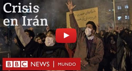 Publicación de Youtube por BBC News Mundo: Cómo el derribo del avión de Ukraine International Airlines agudizó la crisis Irán | BBC Mundo