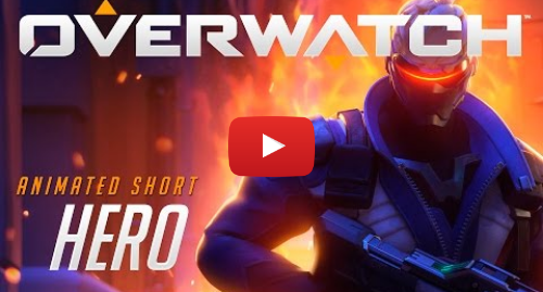 "Youtube post by PlayOverwatch: Overwatch Animated Short | ""Hero"""