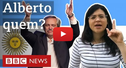 YouTube post de BBC News Brasil: Quem é Alberto Fernández, presidente eleito na Argentina