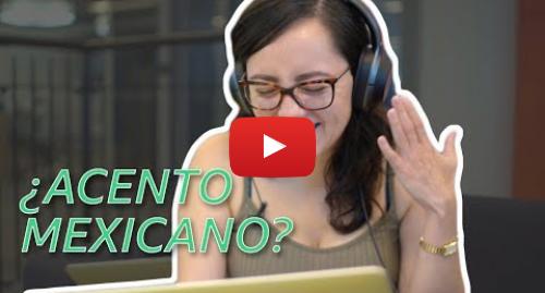 Publicación de Youtube por BBC News Mundo: Mexicanos reaccionan a cómo otros hispanohablantes imitan su acento