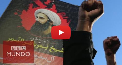 Publicación de Youtube por BBC News Mundo: ¿Qué generó la peor crisis entre Arabia Saudita e Irán en más de 30 años?