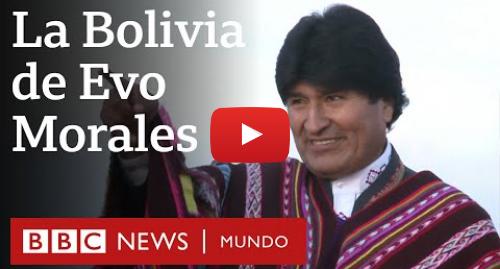 Publicación de Youtube por BBC News Mundo: Las dos caras de Evo Morales | BBC Mundo