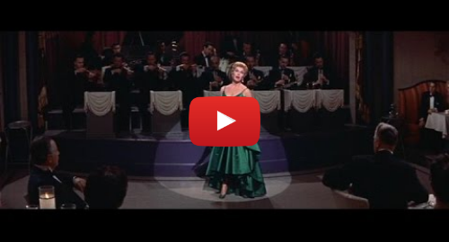 "Youtube post by Night Owl TV: Doris Day - ""Love Me Or Leave Me"" from Love Me Or Leave Me (1955)"