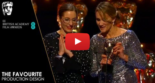 Youtube post by BAFTA: The Favourite Wins Production Design | EE BAFTA Film Awards 2019