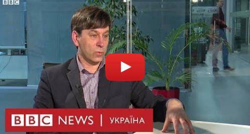 Youtube допис, автор: BBC News Україна: Політтехнолог  Порошенка Медведєв  - ексклюзивне інтерв'ю ВВС (повне відео)