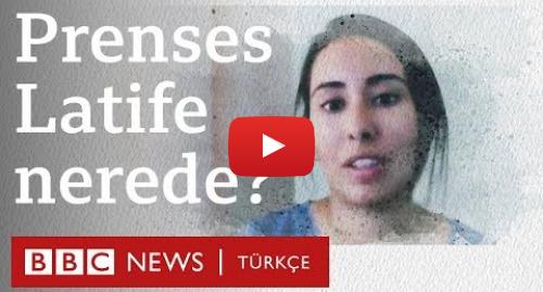 BBC News Türkçe tarafından yapılan Youtube paylaşımı: Prenses Latife nerede?