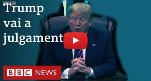 YouTube post de BBC News Brasil: Por que Trump é alvo de impeachment?
