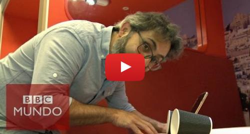 Publicación de Youtube por BBC News Mundo: Cómo hacer amplificadores caseros para tu celular