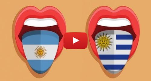 Publicación de Youtube por BBC News Mundo: Cómo puedes diferenciar como hablan un argentino de un uruguayo