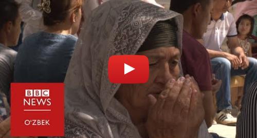 Youtube муаллиф BBC Uzbek: Ширк ё Ислом  Ҳар учинчи ўзбек зиёратга чиқади