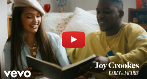 Youtube post by JoyCrookesVEVO: Joy Crookes - Early ft. Jafaris