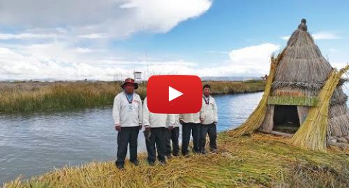 Publicación de Youtube por BBC News Mundo: Las turísticas islas artificiales que flotan en el lago Titicaca en Perú