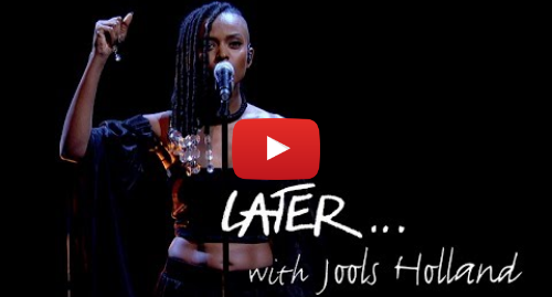 Youtube post by BBC Music: Kelela - LMK Later… with Jools Holland - BBC Two