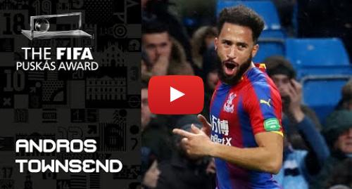 Publicación de Youtube por FIFATV: FIFA PUSKAS AWARD 2019 NOMINEE  Andros Townsend