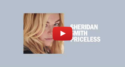 Youtube post by Sheridan Smith: Sheridan Smith - Priceless