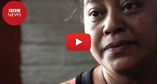 YouTube post de BBC News Brasil: A dor de mãe de morto em fronteira com menina  'Eu sabia que era a última vez que veria meu filho'