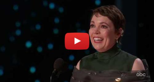 Youtube пост, автор: ABC: Olivia Colman Accepts the Oscar for Lead Actress