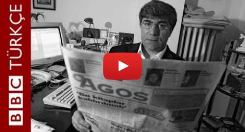 BBC Türkçe tarafından yapılan Youtube paylaşımı: ARŞİV ODASI  Hrant Dink, 2005 - BBC TÜRKÇE