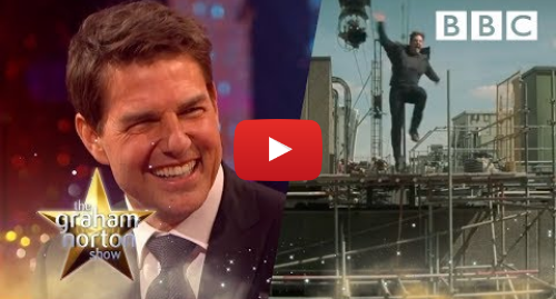 Youtube post by BBC: Footage of how Tom Cruise broke his ankle on set | The Graham Norton Show - BBC
