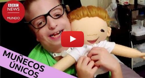 Publicación de Youtube por BBC News Mundo: El conmovedor efecto que producen estos muñecos en los niños