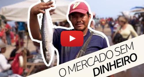 YouTube post de BBC News Brasil: Falta de dinheiro na Venezuela cria mercados de troca