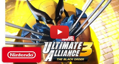 Youtube post by Nintendo: MARVEL ULTIMATE ALLIANCE 3  The Black Order - Announcement Trailer - Nintendo Switch