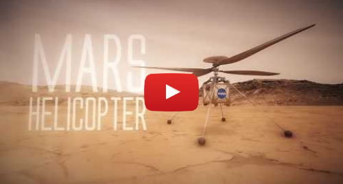 Youtube post by NASA Jet Propulsion Laboratory: NASA Mars Helicopter Technology Demonstration