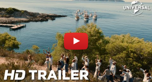 Youtube post by Universal Pictures UK: Mamma Mia! Here We Go Again International Trailer (Universal Pictures) HD