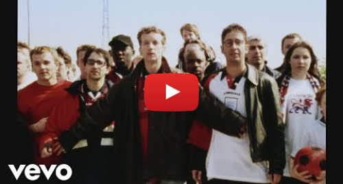 Youtube post by LightningSeedsVEVO: The Lightning Seeds - Three Lions '98 (Official Video)