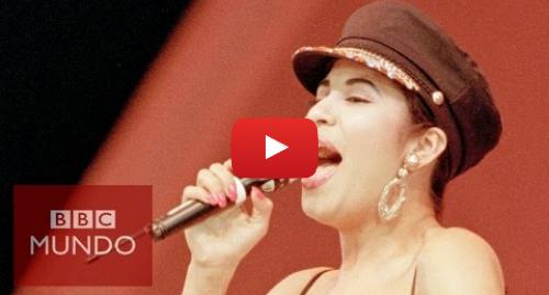Publicación de Youtube por BBC News Mundo: Selena, la reina del tex-mex vive en las redes sociales