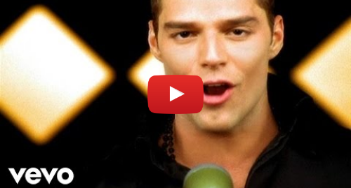 Youtube post by RickyMartinVEVO: Ricky Martin - Livin' La Vida Loca