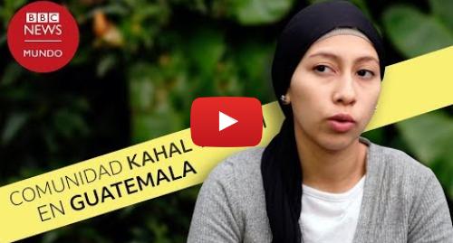 Publicación de Youtube por BBC News Mundo: Cómo vive la comunidad judía ortodoxa que se escindió de Lev Tahor en Guatemala