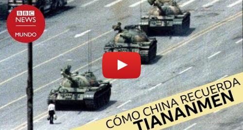 """Publicación de Youtube por BBC News Mundo: Cómo reaccionan en China al ver la icónica imagen del """"hombre del tanque"""" en Tiananmen"""