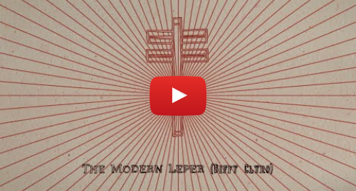 Youtube post by Frightened Rabbit: Biffy Clyro - The Modern Leper (from Tiny Changes) [Official Audio]