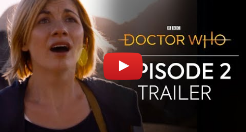 Youtube post by Doctor Who: Episode Two Trailer | The Ghost Monument | Doctor Who  Series 11