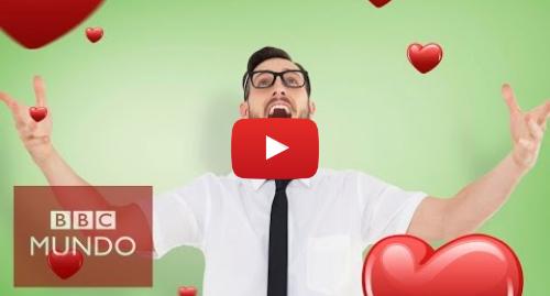 Publicación de Youtube por BBC News Mundo: ¿Qué le pasa a tu cuerpo cuando te enamoras?