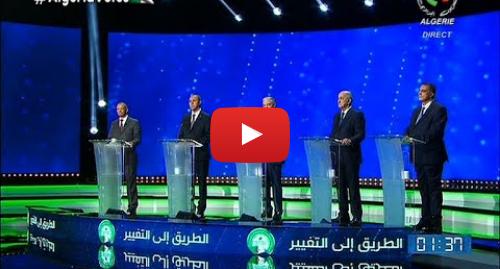 Politics Youtube post by Canal Algérie: Débat télévisé entre les cinq candidats à la Présidentiel du 12 Décembre en Algérie 🇩🇿