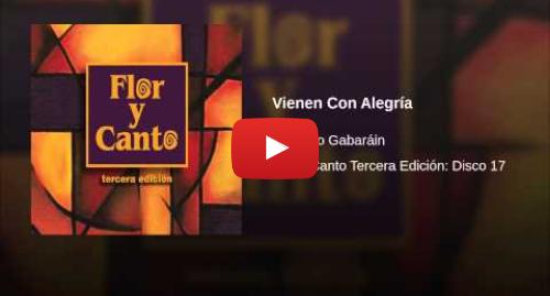 Publicación de Youtube por Cesáreo Gabaráin - Topic: Vienen Con Alegría