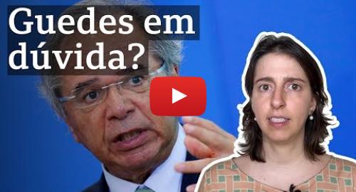 YouTube post de BBC News Brasil: Com ou sem Guedes? Como a saída do superministro afetaria o governo Bolsonaro