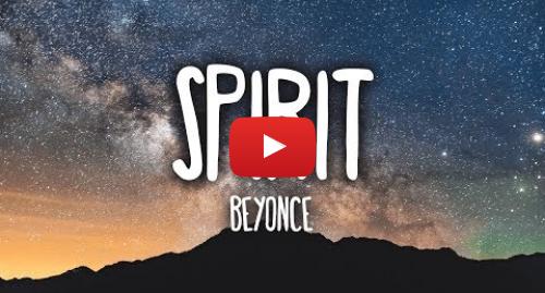 Ujumbe wa Youtube wa Polar Records: Beyoncé - Spirit (Lyrics) [The Lion King]