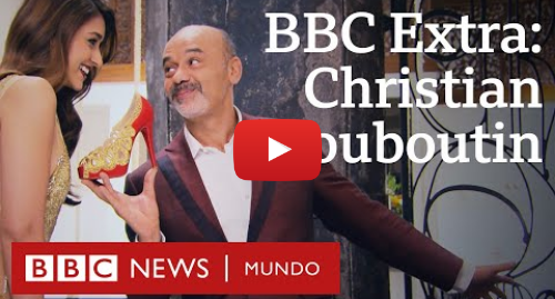 Publicación de Youtube por BBC News Mundo: Cómo vive el diseñador de zapatos de lujo más famoso del mundo | BBC Extra