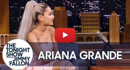 Youtube post by The Tonight Show Starring Jimmy Fallon: Ariana Grande Spills All the Tea About Her Album Title and Release